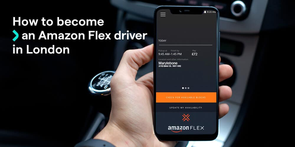 How to become an Amazon Flex driver in London